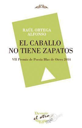 CABALLO NO TIENE ZAPATOS, EL