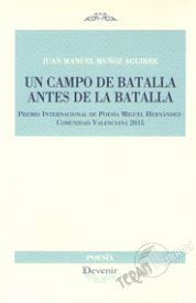 CAMPO DE BATALLA ANTES DE LA BATALLA, UN