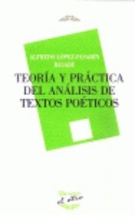 TEORIA Y PRACTICA DEL ANALISIS DE TEXTOS POETICOS