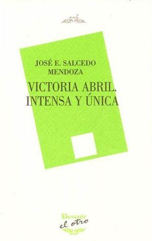 VICTORIA ABRIL. INTENSA Y ÚNICA