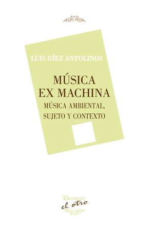 MÚSICA EX MACHINA