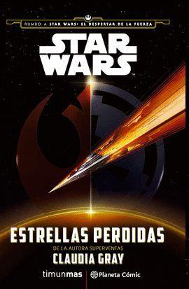STAR WARS: ESTRELLAS PERDIDAS