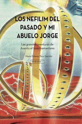 NEFILIM DEL PASADO Y MI ABUELO JORGE, LOS
