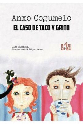 ANXO COGUMELO Y... EL CASO DE TACO Y GRITO