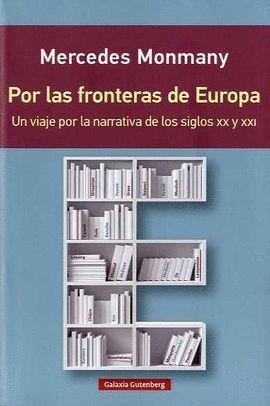 POR LAS FRONTERAS DE EUROPA (RÚSTICA)