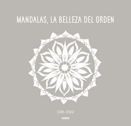 MANDALAS, LA BELLEZA DEL ORDEN