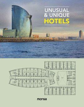 UNUSUAL & UNIQUE HOTELS