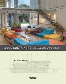 ULTIMATE CONTAINERS . SUSTAINABLE ARCHITECTURE