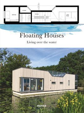 FLOATING HOUSES. LIVING OVER THE WATER