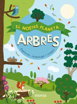 NOSTRE PLANETA, EL - ARBRES