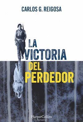 VICTORIA DEL PERDEDOR, LA