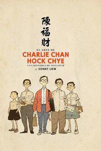 ARTE DE CHARLIE CHAN HOCK CHYE, EL
