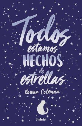 TODOS ESTAMOS HECHOS DE ESTRELLAS