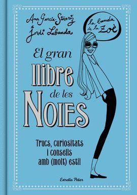 GRAN LLIBRE DE LES NOIES, EL