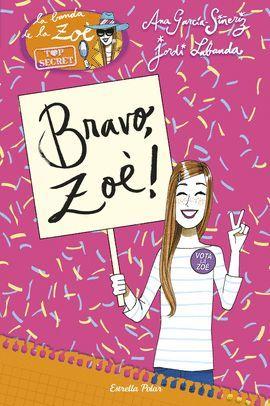 BRAVO, ZOÈ!
