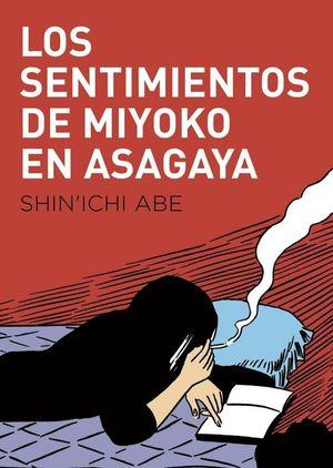 SENTIMIENTOS DE MIYOKO EN ASAGAYA, LOS