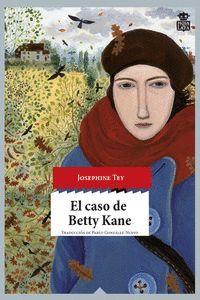 CASO DE BETTY KANE, EL