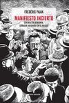 MANIFIESTO INCIERTO - VOLUMEN I