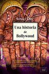 HISTORIA DE BOLLYWOOD, UNA