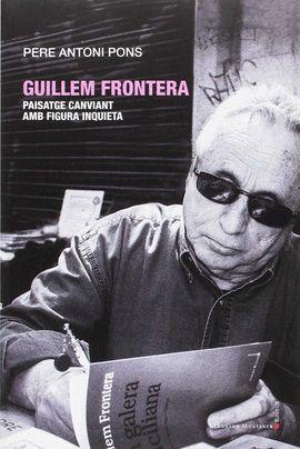 GUILLEM FRONTERA. PAISATGE CANVIANT AMB FIGURA INQUIETA