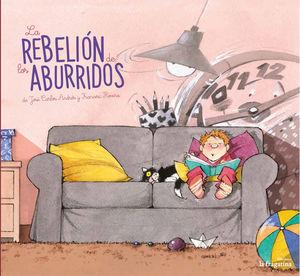 REBELIÓN DE LOS ABURRIDOS, LA