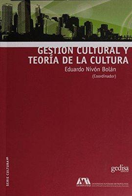 GESTIÓN CULTURAL Y TEORÍA DE LA CULTURA
