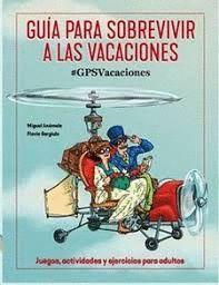 GUIA PARA SOBREVIVIR A LAS VACACIONES