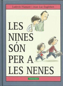 NINES SÓN PER A LES NENES, LES