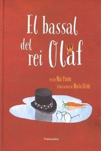 BASSAL DEL REI OLAF, EL
