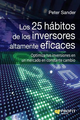 25 HÁBITOS DE LOS INVERSORES ALTAMENTE EFICACES, LOS