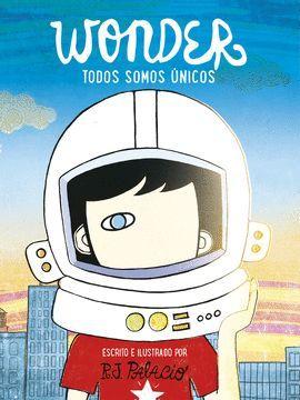 WONDER - TODOS SOMOS ÚNICOS