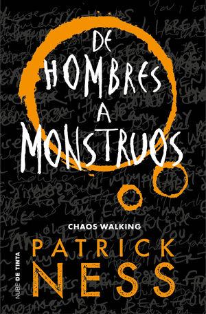 HOMBRES A MONSTRUOS, DE