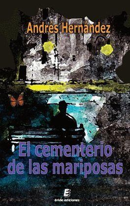 CEMENTERIO DE LAS MARIPOSAS, EL