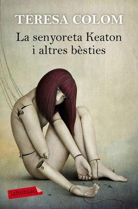 SENYORETA KEATON I ALTRES BÈSTIES, LA