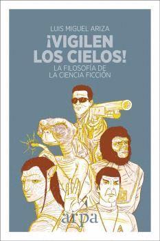 VIGILEN LOS CIELOS!