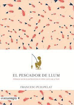 PESCADOR DE LLUM, EL