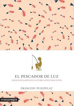 PESCADOR DE LUZ, EL