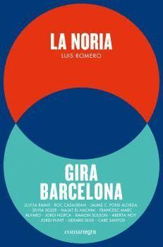 NORIA, LA / GIRA BARCELONA