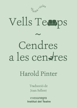 VELLS TEMPS/ CENDRES A LES CENDRES