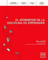 WORKBOOK DE LA DISCIPLINA DE EMPRENDER, EL