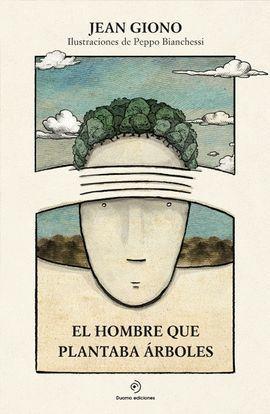 HOMBRE QUE PLANTABA ÁRBOLES, EL