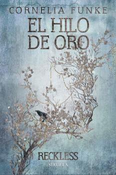 RECKLESS III. HILO DE ORO, EL