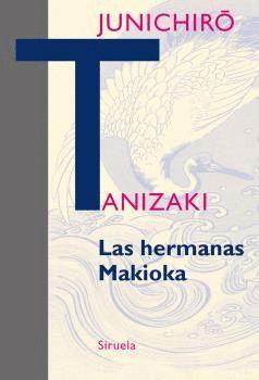 HERMANAS MAKIOKA, LAS (RÚSTICA)