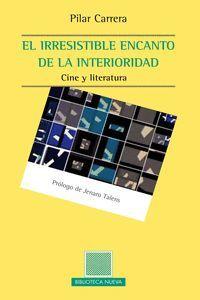 IRRESISTIBLE ENCANTO DE LA INTERIORIDAD, EL