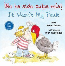 ¡NO HA SIDO CULPA MÍA!/ IT WASN'T MY FAULT