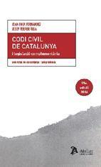 CODI CIVIL DE CATALUNYA I LEGISLACIO COMPLEMENTARIA