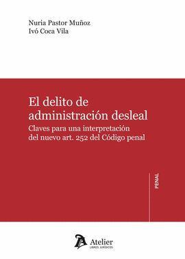 DELITO DE ADMINISTRACION DESLEAL, EL