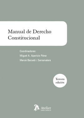MANUAL DE DERECHO CONSTITUCIONAL (3 ED.)
