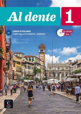 AL DENTE 1. CORSO D'ITALIANO. LIBRO DELLO STUDENTE + ESERCIZI