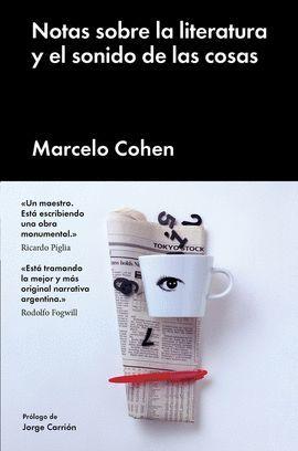 NOTAS SOBRE LA LITERATURA Y EL SONIDO DE LAS COSAS (INCLUYE E-BOOK)